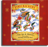 Firecrackers the art & history